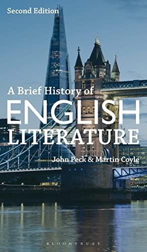 A Brief History of English Literature (Hardcover): John Peck