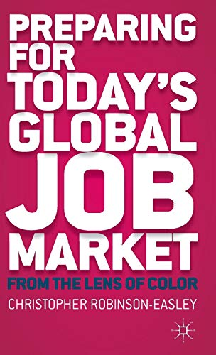 9781137354051: Preparing for Today's Global Job Market: From the Lens of Color