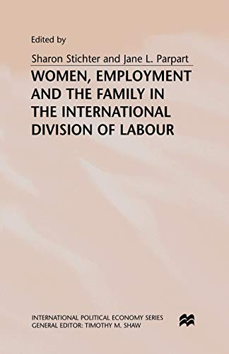 9781137355157: Women, Employment and the Family in the International Division of Labour (International Political Economy Series)