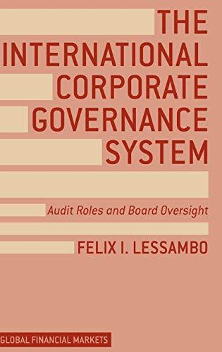 The International Corporate Governance System: Felix I. Lessambo
