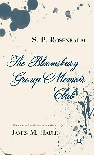 9781137360359: The Bloomsbury Group Memoir Club