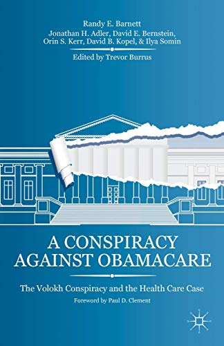 A Conspiracy Against Obamacare: The Volokh Conspiracy: Randy E. Barnett;