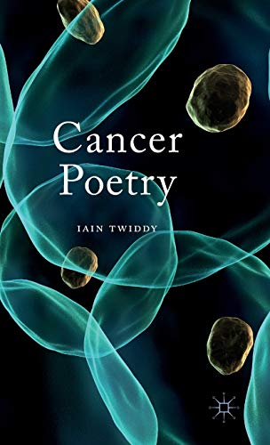 Cancer Poetry: Twiddy, Iain