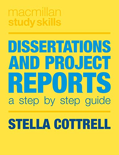 9781137364265: Dissertations and Project Reports: A Step by Step Guide (Palgrave Study Skills)