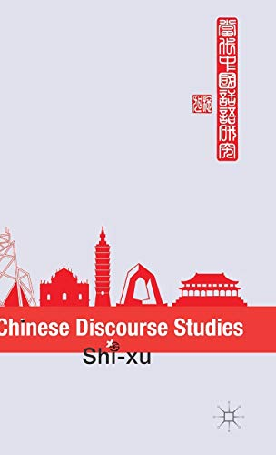 9781137365033: Chinese Discourse Studies