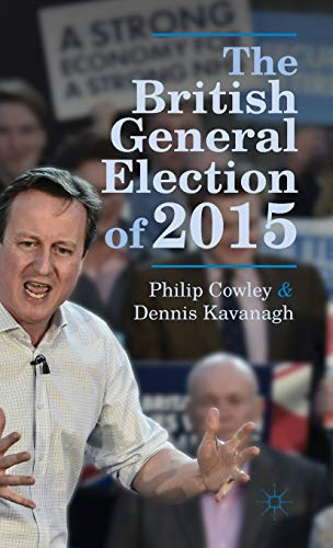 9781137366108: The British General Election of 2015