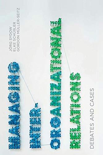 9781137370020: Managing Inter-Organizational Relations: Debates and Cases