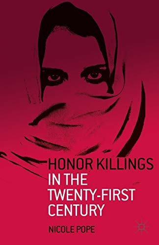 9781137371430: Honor Killings in the Twenty-First Century