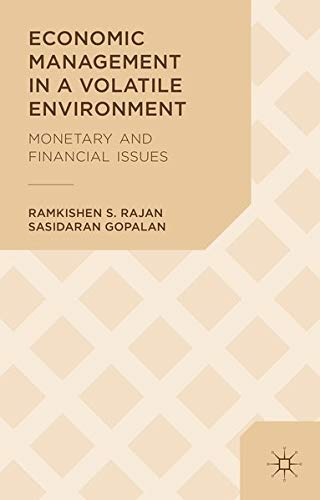 9781137371515: Economic Management in a Volatile Environment: Monetary and Financial Issues