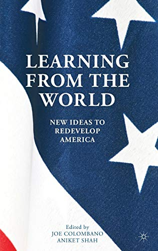 9781137372123: Learning from the World: New Ideas to Redevelop America