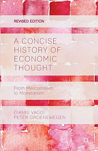 9781137372451: A Concise History of Economic Thought: From Mercantilism to Monetarism