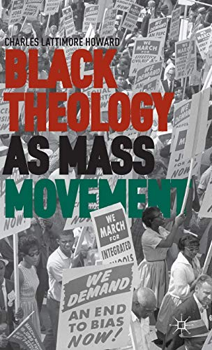Black Theology as Mass Movement: Howard, Charles L.