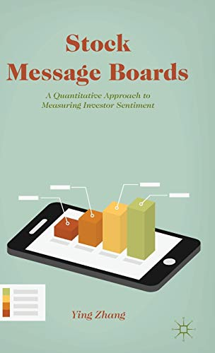 9781137374172: Stock Message Boards: A Quantitative Approach to Measuring Investor Sentiment