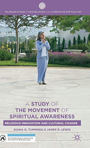 A Study of the Movement of Spiritual Awareness: Religious Innovation and Cultural Change (Palgrave ...