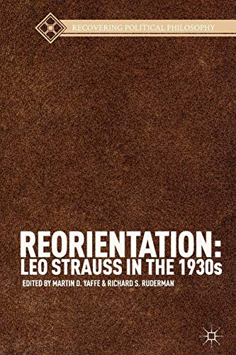 9781137374233: Reorientation: Leo Strauss in the 1930s (Recovering Political Philosophy)