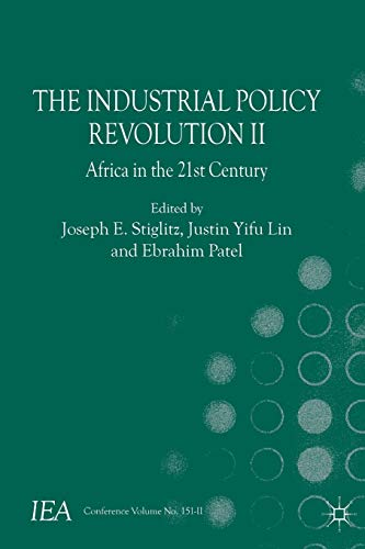 9781137374509: The Industrial Policy Revolution II: Africa in the Twenty-first Century: 2 (International Economic Association)