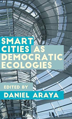 9781137377197: Smart Cities as Democratic Ecologies