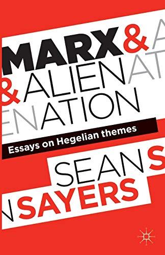 9781137379856: Marx and Alienation: Essays on Hegelian Themes
