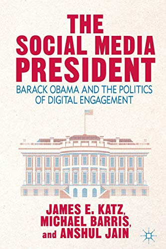 9781137380845: The Social Media President: Barack Obama and the Politics of Digital Engagement