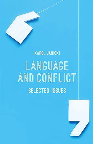 9781137381408: Language and Conflict: Selected Issues