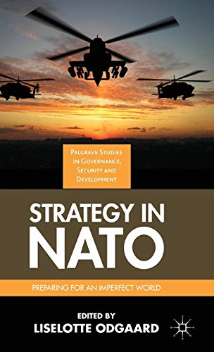Strategy in NATO (Governance, Security and Development): Odgaard, Liselotte