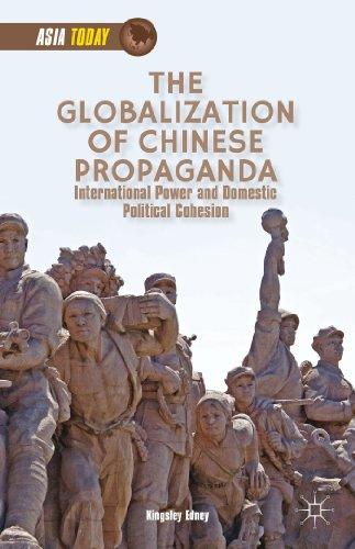 9781137382146: The Globalization of Chinese Propaganda (Asia Today)