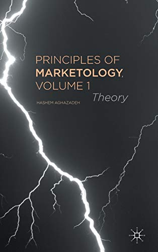 9781137383143: Principles of Marketology, Volume 1: Theory
