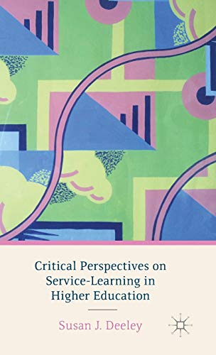 9781137383242: Critical Perspectives on Service-Learning in Higher Education