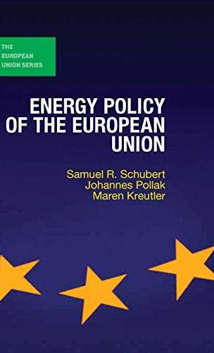 9781137388834: Energy Policy of the European Union (The European Union Series)