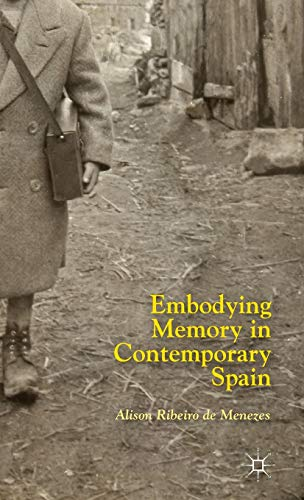 9781137390905: Embodying Memory in Contemporary Spain