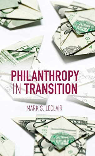 Philanthropy in Transition: LeClair, Mark