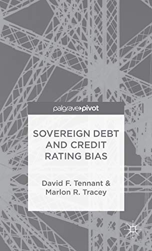 9781137397102: Sovereign Debt and Rating Agency Bias