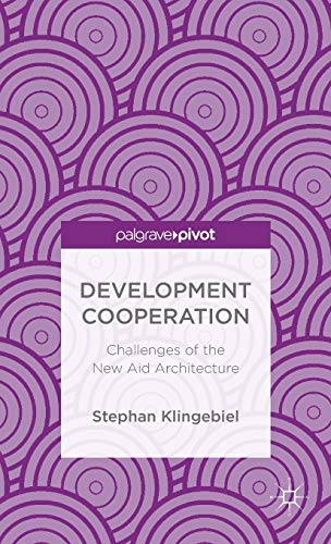 9781137397874: Development Cooperation: Challenges of the New Aid Architecture (Palgrave Pivot)