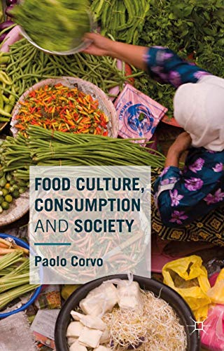 9781137398161: Food Culture, Consumption and Society
