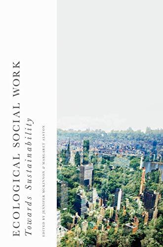 9781137401359: Ecological Social Work: Towards Sustainability