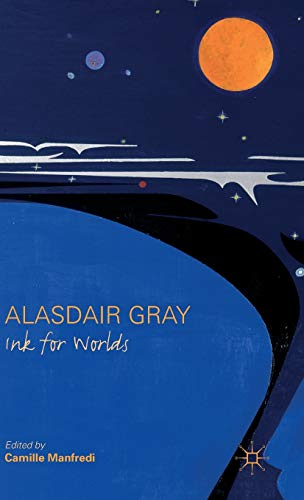 9781137401779: Alasdair Gray: Ink for Worlds