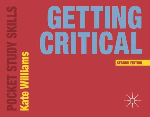 9781137402516: Getting Critical (Pocket Study Skills)