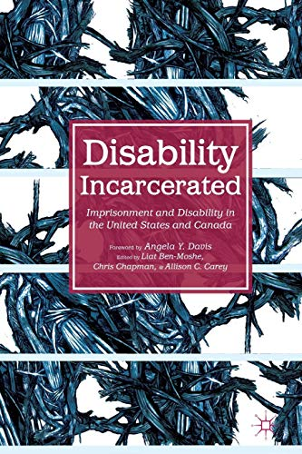 9781137404053: Disability Incarcerated: Imprisonment and Disability in the United States and Canada