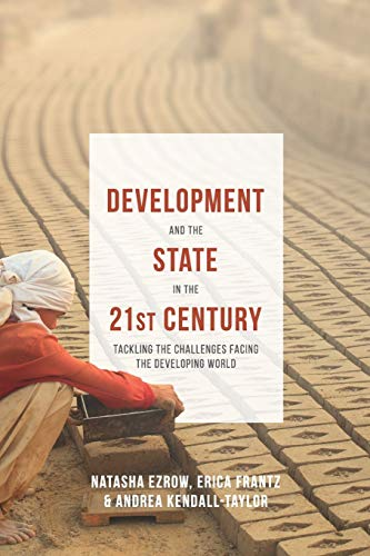 9781137407115: Development and the State in the 21st Century: Tackling the Challenges facing the Developing World