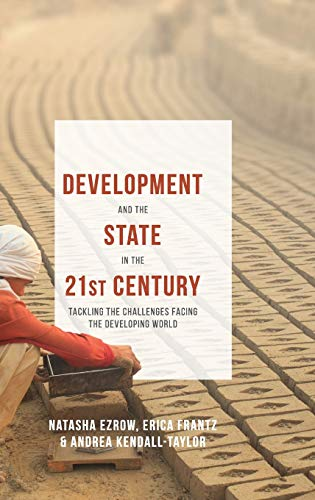 9781137407122: Development and the State in the 21st Century: Tackling the Challenges facing the Developing World