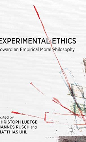 9781137409799: Experimental Ethics: Toward an Empirical Moral Philosophy