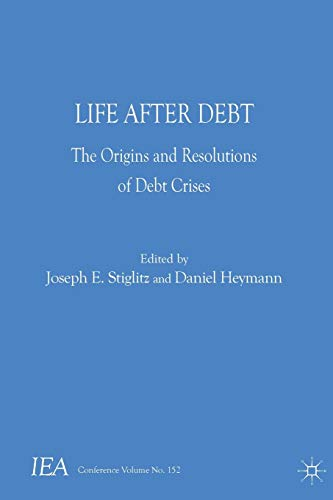 9781137411471: Life After Debt (International Economic Association Series)