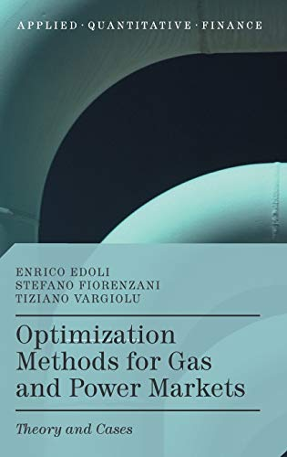 9781137412966: Optimization Methods for Gas and Power Markets: Theory and Cases