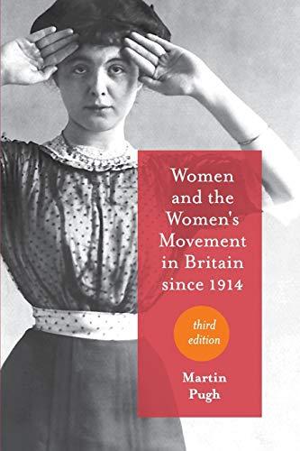 Women and the Women's Movement in Britain since 1914: Pugh, Martin