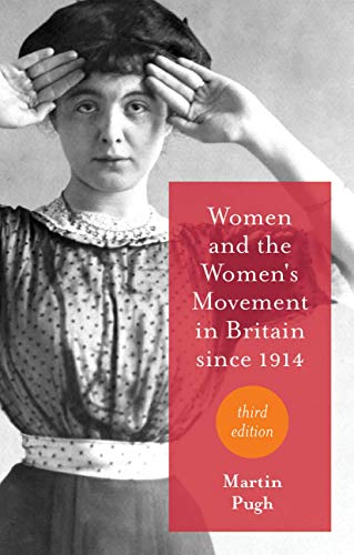 9781137414939: Women and the Women's Movement in Britain since 1914