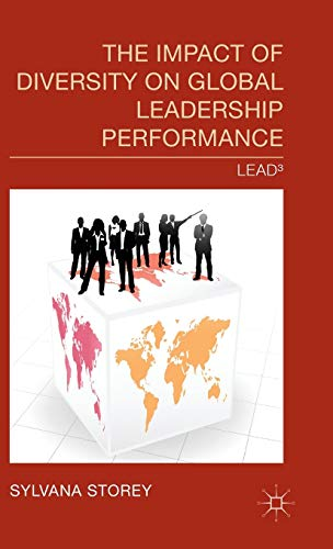 9781137426697: The Impact of Diversity on Global Leadership Performance: Lead