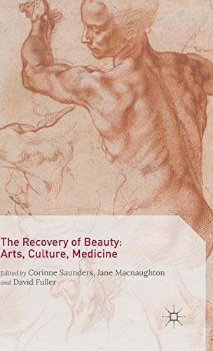 9781137426734: The Recovery of Beauty: Arts, Culture, Medicine