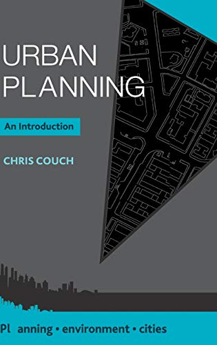 9781137427571: Urban Planning: An Introduction (Planning, Environment, Cities)