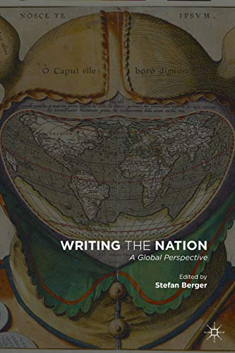 9781137428127: Writing the Nation: A Global Perspective