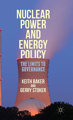 9781137433855: Nuclear Power and Energy Policy: The Limits to Governance